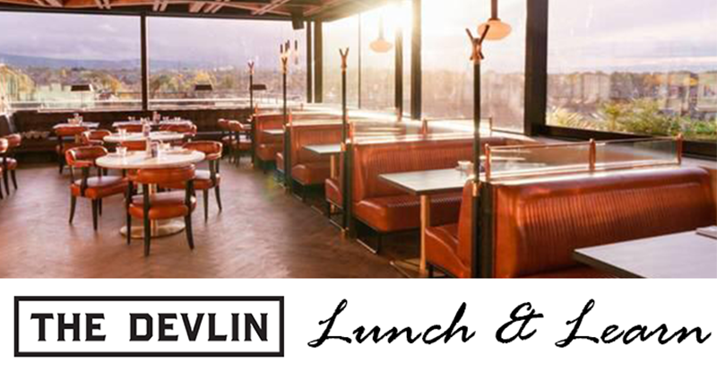 Lunch & Learn at the Devlin Hotel