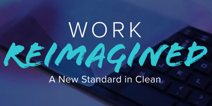 Work Reimagined - A New Standard of Clean with Targus