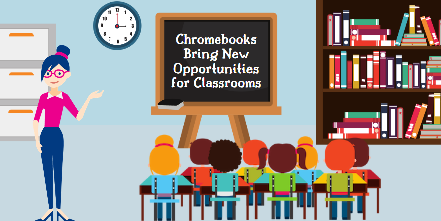 Chromebooks Bring New Opportunities for Classrooms